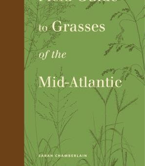 Chamberlain Authors Grasses Field Guide